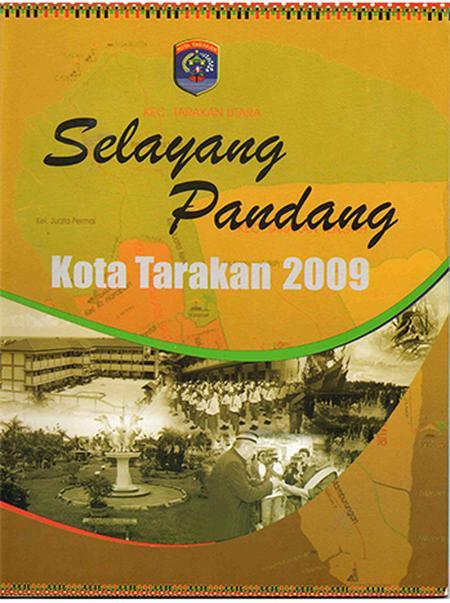 SELAYANG PANDANG : KOTA TARAKAN 2009